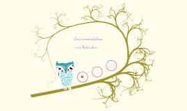 Environmentalism/Naturalism