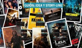 IDEA Y STORYLINE