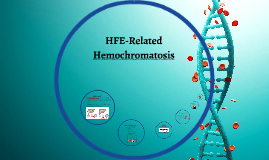 HFE-Related Hemochromatosis