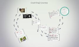 Grant King's Journey