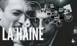 Copy of LA HAINE