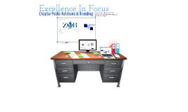 Excellence In Focus: Chapter PR and Branding