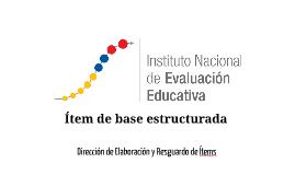 Capacitación Elaboración de ítems 2017 - Generalidades