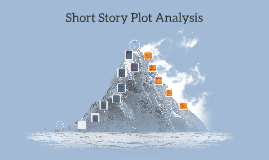 Short Story Plot Analysis