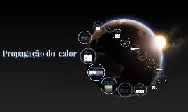 Copy of Propagação do  calor