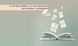 Ley de Obra Pública y Servicios Relacionados Con la Misma Y