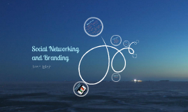 Social Networking and Branding