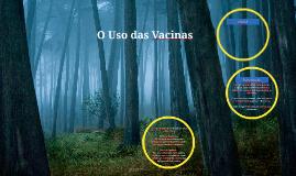 O Uso das Vacinas
