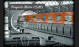 Proyecto Metro CDMX