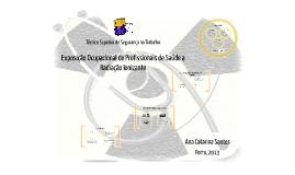 Exposição Ocupacional de Profissionais de Saúde a Radiação I