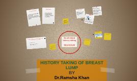 HISTORY TAKING OF BREAST LUMP