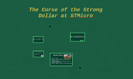 case discussion of the curse of the strong dollar at stmicro The hope diamond is one of the most famous jewels in the world, with ownership records dating back almost four centuries its much-admired rare blue color is due to trace amounts of boron atoms.