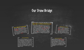 Our Draw Bridge