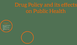 Drug Policy and Public Health