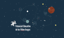Potencial educativo de los Video Juegos