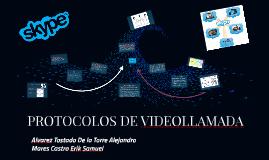 PROTOCOLOS DE VIDEOLLAMADA