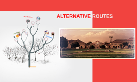 ALTERNATIVE ROUTES