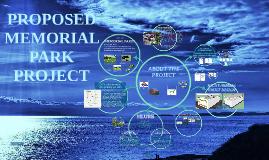 PROPOSED MEMORIAL PARK