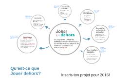 Jouer dehors 2015 - Appel de projet