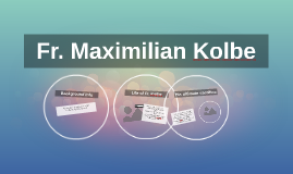 Fr. Maximilian Kolbe