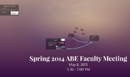 Copy of Spring 2014 ABE Faculty Meeting