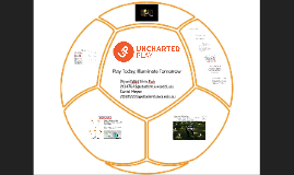 Copy of Uncharted Play- Final Presentation