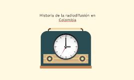 Historia de la radiodifusión en Colombia