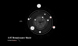 4.07 Renaissance Music