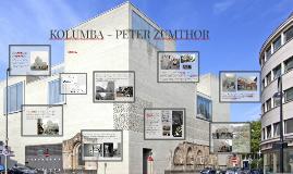 KOLUMBA - PETER ZUNTHOR