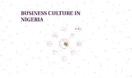 BUSINESS CULTURE IN NIGERIA