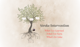 Stroke Intervention