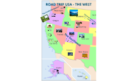 ROAD TRIP USA - THE WEST