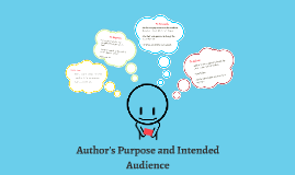 Author's Purpose and Intended Audience