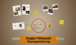Reggio p dagogik raumgestaltung by hans wurst on prezi for Raumgestaltung prasentation