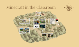 Copy of Minecraft in the Classroom