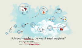 Pulmonary oedema: do we still need morphine?