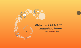 Objective 2.01 & 2.02