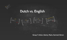 Copy of Dutch vs English