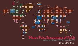 Marco Polo: Encounters of Faith