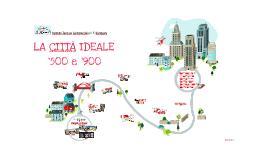 Copy of LA CITTA' IDEALE e L'INVENZIONE DELLA PROSPETTIVA