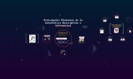 Copy of Principales Elementos de la Estadística Descriptiva e Infere