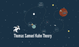 Thomas Kuhn Theory