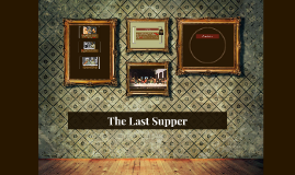 Copy of The Last Supper