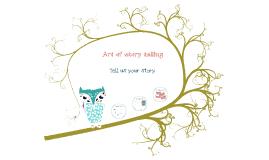 Art of story telling