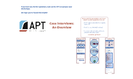 Copy of Original APT Case Interviewing Overview