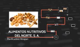 ALIMENTOS NUTRITIVOS DEL NORTE, S. A.