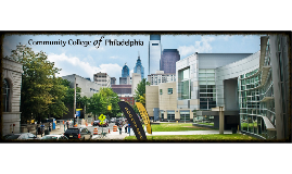 Copy of Community College of Philadelphia Overview