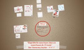 Copy of Présentation de cas: état fébrile sans foyer