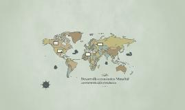 Desarrollo económico Mundial