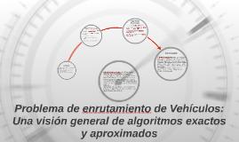 Problema de enrutamiento de Vehículos: Una visión general de